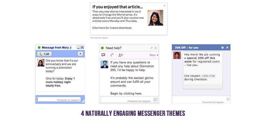 4 Naturally Engaging Messenger Themes
